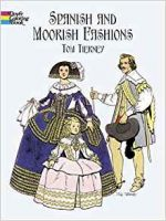 Spanish and Moorish Fashions (Dover Coloring Book)