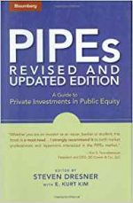 PIPEs: A Guide to Private Investments in Public Equity: Revised and Updated Edition
