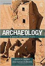Archaeology: A Brief Introduction, 12th Edition