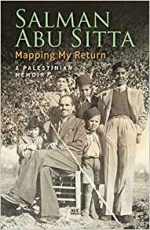 Mapping My Return: A Palestinian Memoir