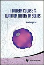 A Modern Course in the Quantum Theory of Solids
