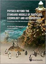 Physics Beyond the Standard Models of Particles, Cosmology and Astrophysics