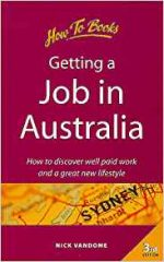 Getting a Job in Australia:  (Living and Working Abroad)