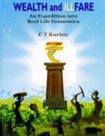 Wealth and Illfare: An Expedition Into Real Life Economics