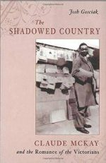 The Shadowed Country: Claude McKay and the Romance of the Victorians