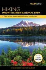 Hiking Mount Rainier National Park: (Regional Hiking Series), 4th Edition