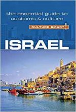 Israel – Culture Smart!: The Essential Guide to Customs & Culture, 3rd Edition