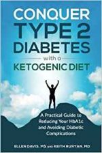 Conquer Type 2 Diabetes with a Ketogenic Diet