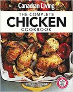Canadian Living: The Complete Chicken Cookbook