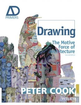 Download Drawing: The Motive Force of Architecture, Second Edition